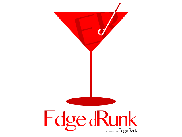 "[11 / 28] We will hold the first event ""Edge dRunk"" of joint mail magazine ""Edge Rank""!"
